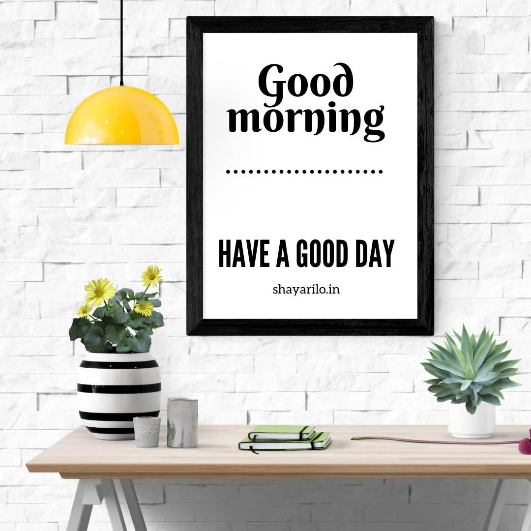 Good morning white wall frame